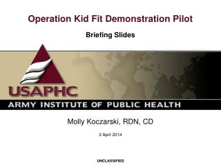 Operation Kid Fit Demonstration Pilot