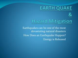 EARTH QUAKE & Hazard Mitigation