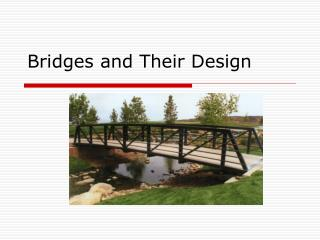 Bridges and Their Design