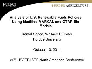 Analysis of U.S. Renewable Fuels Policies Using Modified  MARKAL  and  GTAP-Bio  Models