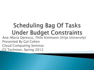Scheduling Bag Of Tasks Under Budget Constraints