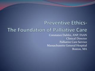 Preventive Ethics- The Foundation of Palliative Care