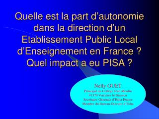Nelly GUET Principal du Collège Jean Moulin 91370 Verrières le Buisson