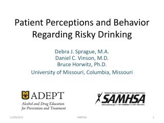 Patient Perceptions and Behavior  Regarding  Risky Drinking
