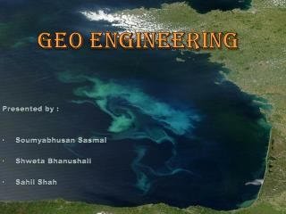 Geo engineering