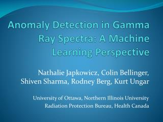 Anomaly Detection in Gamma Ray Spectra: A Machine Learning Perspective