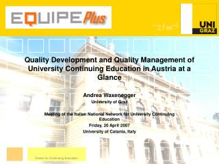 Quality Development and Quality Management of University Continuing Education in Austria at a Glance