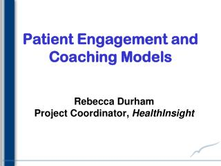 Patient Engagement and Coaching Models