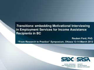 """Reuben Ford, PhD. """"From Research to Practice"""" Symposium, Ottawa 13-14 March 2013"""