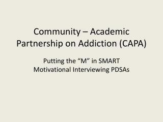 Community – Academic Partnership on Addiction (CAPA)