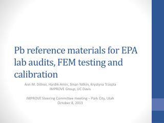 Pb  reference materials  for EPA lab audits, FEM testing and calibration