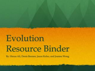 Evolution Resource Binder