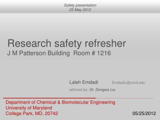 Department of Chemical  &  Biomolecular  Engineering University  of  Maryland