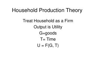 Household Production Theory