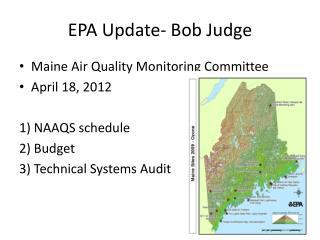 EPA Update- Bob Judge