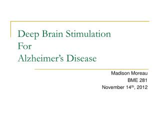 Deep Brain Stimulation For Alzheimer's Disease