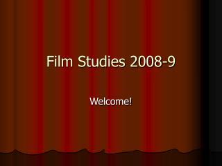Film Studies 2008-9