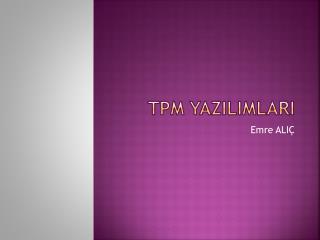 TPM YazILIMLARI
