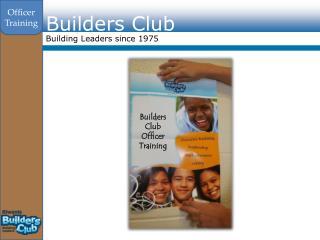 Builders Club