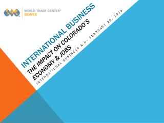 international business   the impact on Colorado's economy & jobs