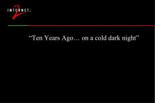 """Ten Years Ago… on a cold dark night"""