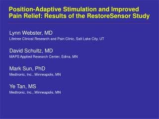 Position-Adaptive Stimulation and Improved Pain Relief: Results of the RestoreSensor Study