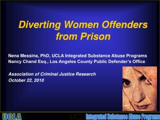 Diverting Women Offenders from Prison