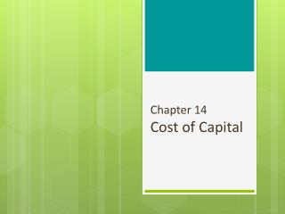 Chapter 14 Cost of Capital
