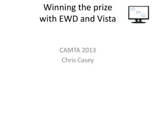 Winning the prize with EWD and Vista