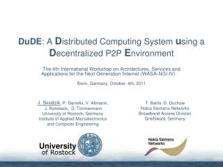 DuDE : A  D istributed Computing System  u sing a D ecentralized P2P  E nvironment