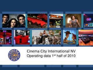 Cinema City International NV Operating data 1 st  half of 2010