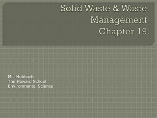 Solid Waste & Waste Management Chapter 19
