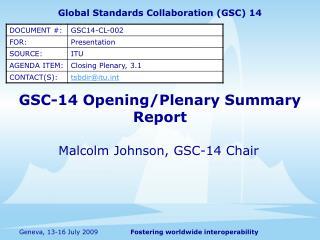 GSC-14 Opening/Plenary Summary Report