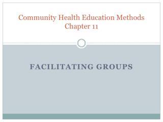 Community Health Education Methods Chapter 11