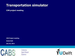Transportation simulator