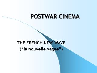 POSTWAR CINEMA