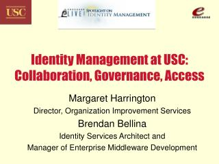 Identity Management at USC: Collaboration, Governance, Access
