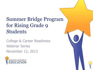 Summer Bridge Program for Rising Grade 9 Students