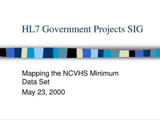 HL7 Government Projects SIG