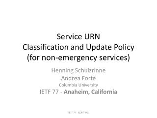 Service URN  Classification and Update  P olicy (for non-emergency services)