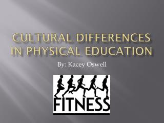 Cultural Differences in Physical Education