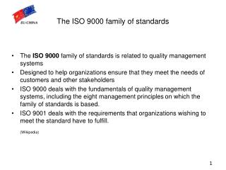The ISO 9000 family of standards