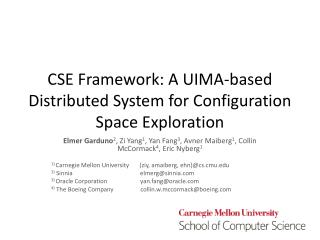 CSE Framework: A UIMA-based Distributed System for Configuration Space Exploration