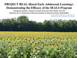 PROJECT REAL (Rural Early Adolescent Learning): Demonstrating the Efficacy of the SEALS Program