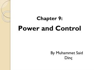 Chapter 9:  Power and Control