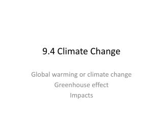9.4 Climate Change