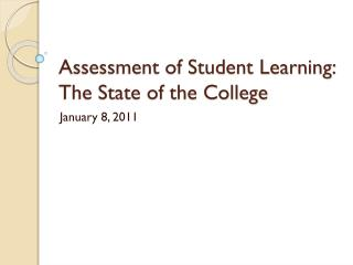 Assessment of Student Learning: The State of the College