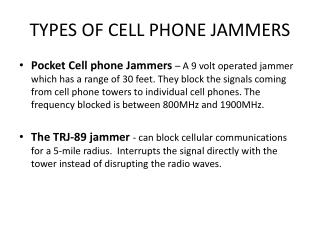 TYPES OF CELL PHONE JAMMERS