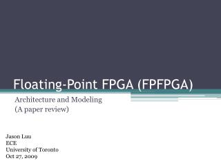 Floating-Point FPGA (FPFPGA)