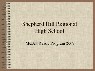 Shepherd Hill Regional  High School
